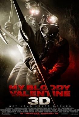 Постер фильма Мой кровавый Валентин 3D (2009)