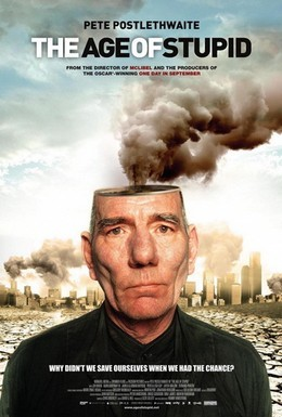 Постер фильма Век глупцов (2009)