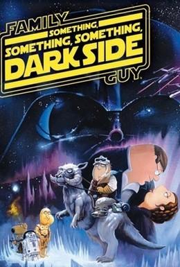 Постер фильма Гриффины: Там, там, на темной стороне (2009)