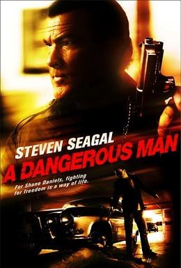 Постер фильма Опасный человек (2009)