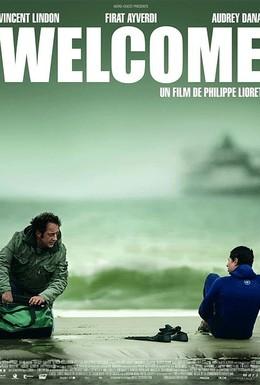 Постер фильма Добро пожаловать (2009)