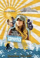 Грета (2009)