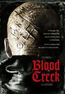 Кровавый ручей (2009)