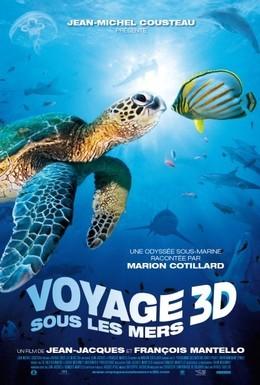 Постер фильма Большое путешествие вглубь океанов 3D (2009)
