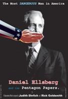 Дэниэл Эллсберг - самый опасный человек в Америке (2009)