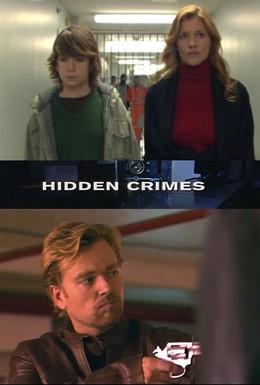 Постер фильма Скрытые преступления (2009)