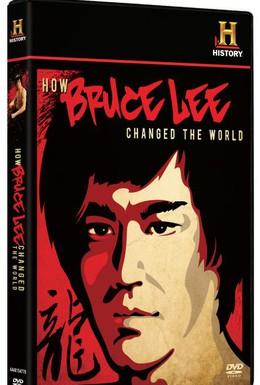 Постер фильма Как Брюс Ли изменил мир (2009)