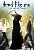 Мёртвые как я: Жизнь после смерти (2009)