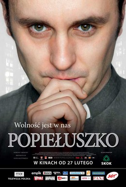 Постер фильма Попелушко: Свобода внутри нас (2009)