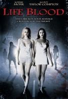 Живая кровь (2009)