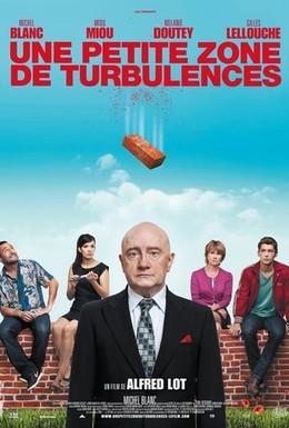 Постер фильма Маленькая зона турбулентности (2009)
