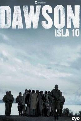 Постер фильма Досон, заключенный № 10 (2009)