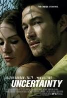 Принцип неопределенности (2008)
