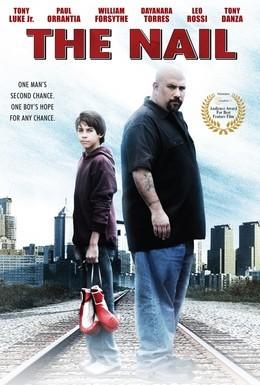 Постер фильма Гвоздь: История Джои Нардоне (2009)