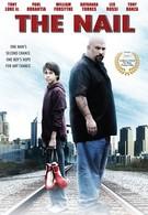 Гвоздь: История Джои Нардоне (2009)