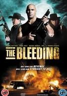 Истекающий кровью (2009)