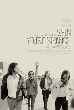 Постер фильма The Doors. When you`re strange (2009)