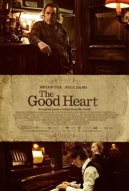 Постер фильма Доброе сердце (2009)