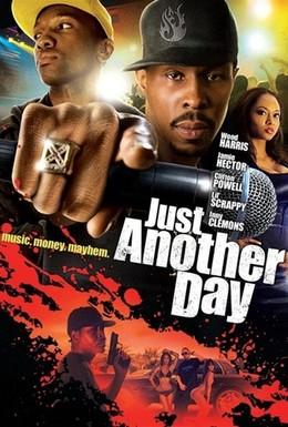 Постер фильма Просто еще один день (2009)