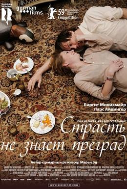 Постер фильма Страсть не знает преград (2009)