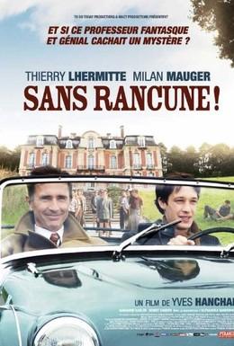 Постер фильма Незлопамятный (2009)