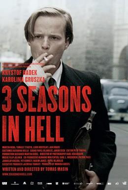 Постер фильма Три сезона в аду (2009)