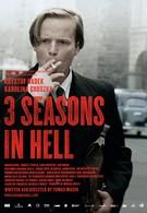 Три сезона в аду (2009)