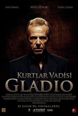 Постер фильма Долина волков: Гладио (2009)