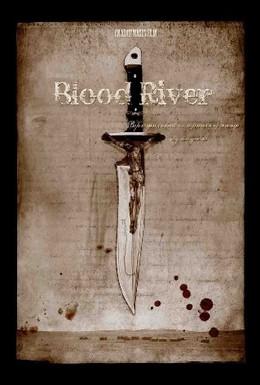 Постер фильма Кровавая река (2009)