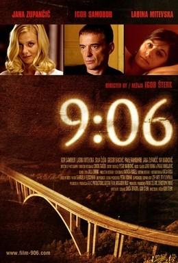 Постер фильма 9:06 (2009)