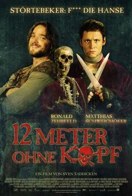 Постер фильма 12 метров без головы (2009)