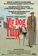 Моя собака Тюльпан (2009)