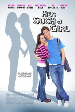 Постер фильма Он прямо как девчонка (2009)