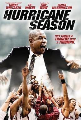 Постер фильма Сезон ураганов (2009)