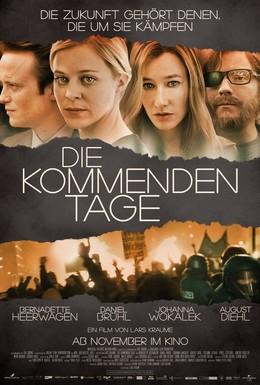 Постер фильма Грядущие дни (2010)