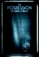 Одержимость Дэвида О'Райли (2010)