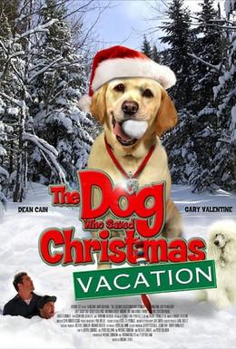 Постер фильма Собака, спасшая Рождество (2010)