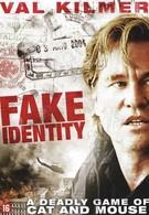 Фальшивая личина (2009)