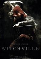 Уитчвилль: Город ведьм (2010)
