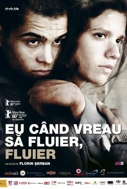 Постер фильма Хочу свистеть – свищу! (2010)