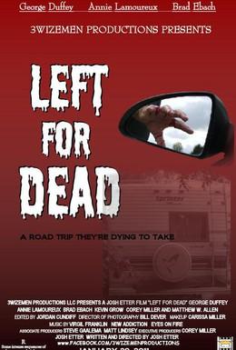 Постер фильма Брошенный умирать (2010)