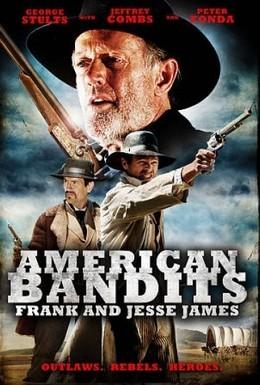 Постер фильма Американские бандиты: Френк и Джесси Джеймс (2010)