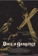 Однажды став гангстером (2010)