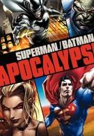 Супермен/Бэтмен: Апокалипсис (2010)