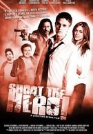 Пристрелить героя (2010)