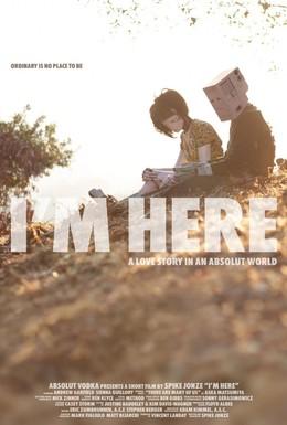Постер фильма Я здесь (2010)