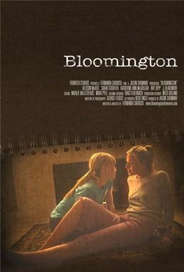 Постер фильма Блумингтон (2010)