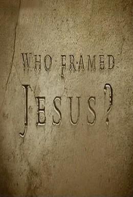 Постер фильма Кто подставил Иисуса? (2010)