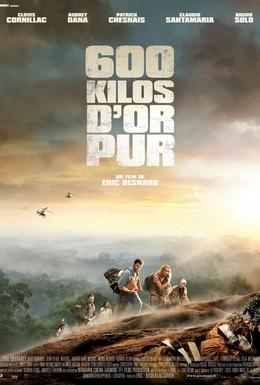 Постер фильма 600 кг золота (2010)