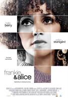 Фрэнки и Элис (2010)